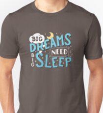 Big dreams need big sleep - Blue Slim Fit T-Shirt