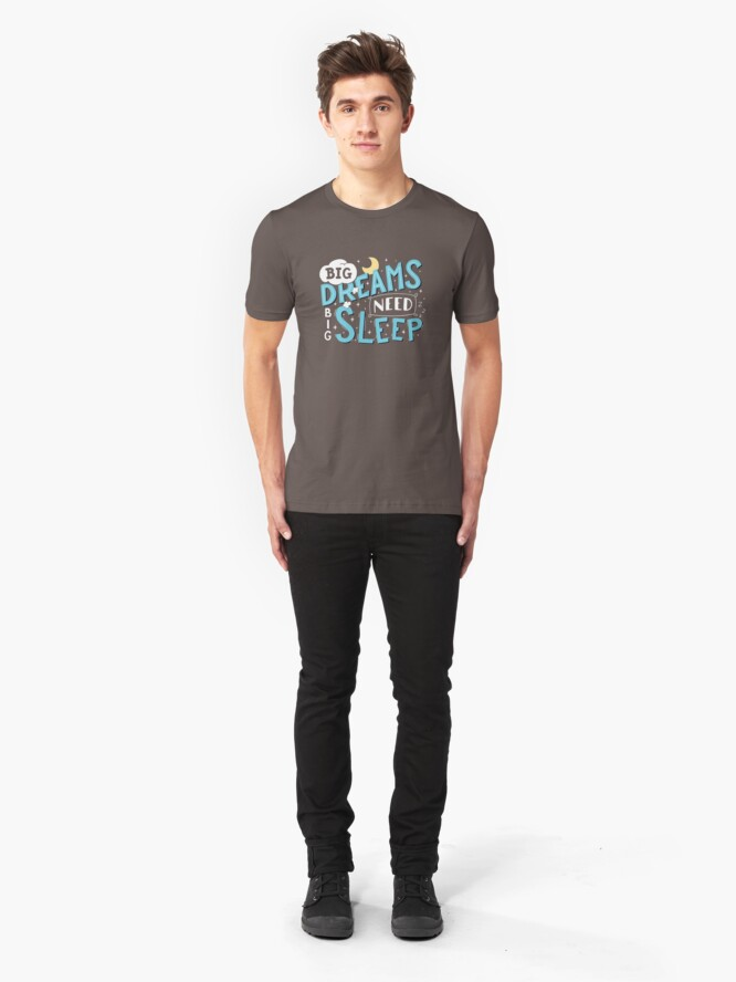 Alternate view of Big dreams need big sleep - Blue Slim Fit T-Shirt