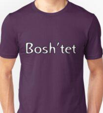 Bosh'tet T-Shirt