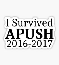 I Survived APUSH 2016-2017 Sticker
