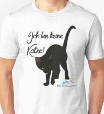 Ich bin keine Katze! T-Shirt