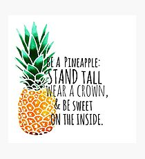 Be a Pineapple Plain Photographic Print