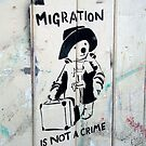 Migration Is Not A Crime by Sue Porter