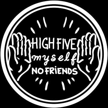 High Five Myself (2) white by TandJart