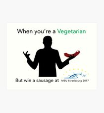 Sausage for Vegetarians Art Print