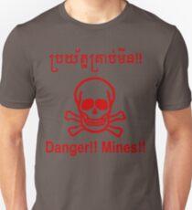 Danger!! Mines!! ☠ Cambodian Khmer Sign ☠ Unisex T-Shirt