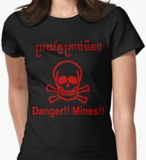 Danger!! Mines!! ☠ Cambodian Khmer Sign ☠ Women's Fitted T-Shirt