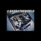 #BarraTheWorld by insanegrunt