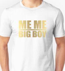 Me Me Big Boy T-Shirt
