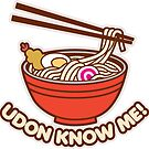 Udon Know Me by DetourShirts