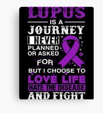 FIGHTING LUPUS DISEASE Canvas Print