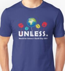 Unless 3 Unisex T-Shirt