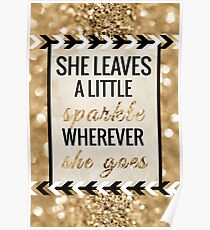 She Leaves a Little Sparkle Wherever She Goes Poster