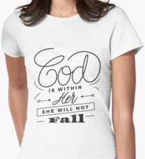 God is within her she will not fall - christian girl woman T-Shirt