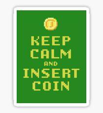 Keep Calm And Insert Coin Sticker