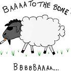 Baaa to the Bone by Rob Price