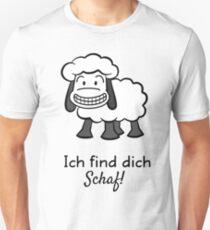 Ich find dich Schaf! Unisex T-Shirt
