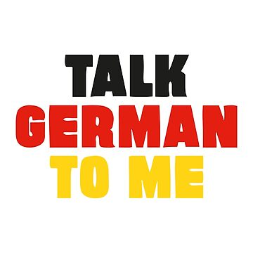 Talk German to Me by mpaev