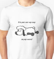 just not my day Unisex T-Shirt