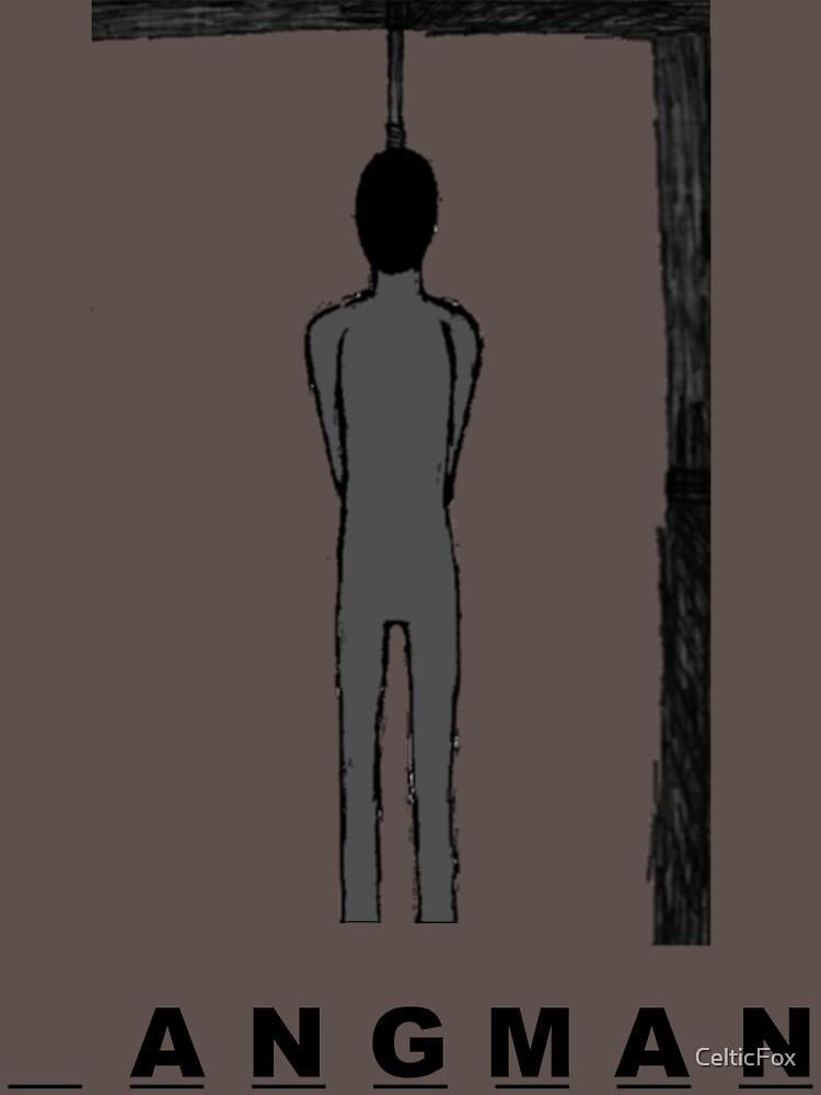 Hangman by CelticFox