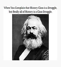 Funny History Class Karl Marx Meme Photographic Print