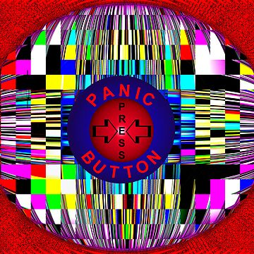 """Panic Button Press"" by Lanaki"