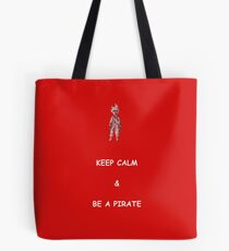 Keep Calm and Be a Pirate Tote Bag