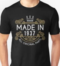 Made In 1937 All Original Parts Birthday Gift Unisex T-Shirt