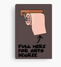 Pull Here for Arts Degree Canvas Print