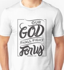 Our God Shall Fight For Us - Christian Bible Verse T-Shirt