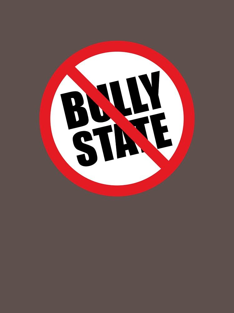 No Bully State by dandonovan