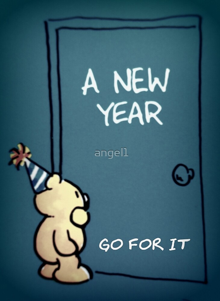 A New Year ~ Go for it!!! by ©The Creative  Minds