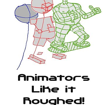 Animators like it roughed Colour JTownsendsart by jtownsend