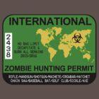 International Zombie Hunting Permit by zorpzorp