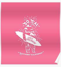 SoCal Cali Dreamin' Pink Bear Shirt //  Southern California Shirt // SoCal Surfer Shirt // Surfer Bear Shirt // California Adventure // California Adventurer Poster