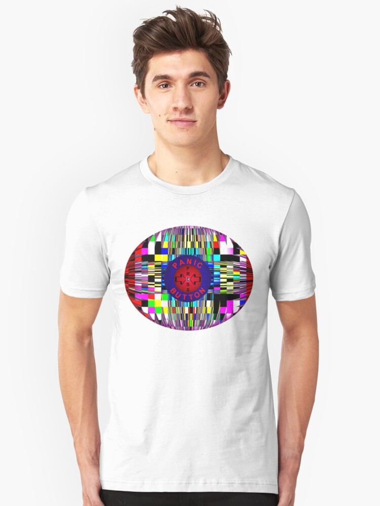 Panic Button Unisex T-Shirt Front