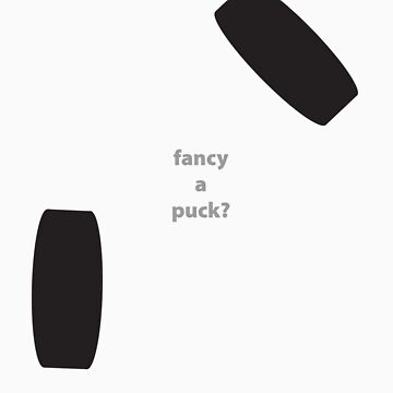 Fancy a Puck? by lurka