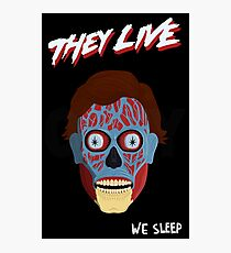 They Live Photographic Print