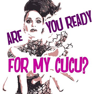 Are You Ready For My Cucu? by aespinel
