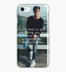 Grayson Dolan Hold On  iPhone Case/Skin