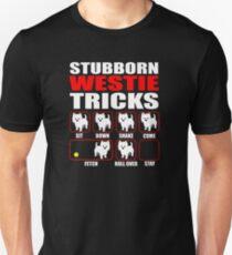 Stubborn Westie Tricks Unisex T-Shirt
