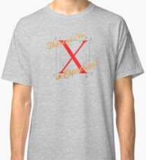There is No X in Espresso! Classic T-Shirt