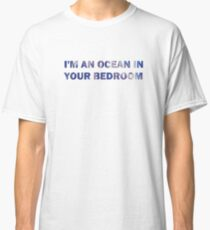 I'm an Ocean In Your Bedroom - Red Hot Chili Peppers Classic T-Shirt