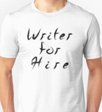 Writer for Hire T-Shirt