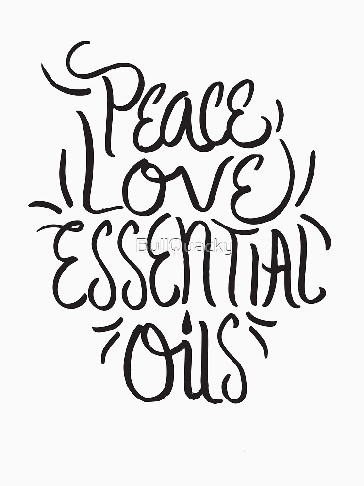 Peace Love Essential Oils - Aromatherapy Oil Saying by BullQuacky
