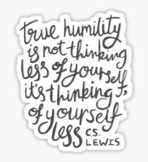 True Humility - CS Lewis Quote Hand Lettered Grey Sticker
