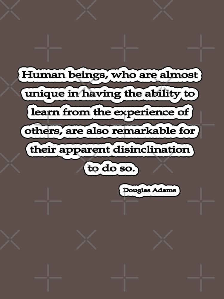 Human Beings, Douglas Adams by insanevirtue
