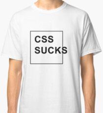 CSS sucks Classic T-Shirt
