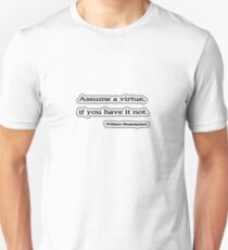 Assume a virtue, William Shakespeare T-Shirt