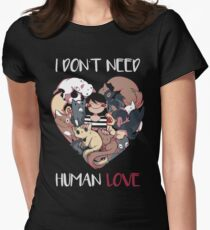 The Love I Need Womens Fitted T-Shirt